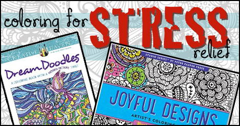 Coloring books for adults? You bet! Get some markers or colored pencils and get to work saying goodbye to stress!