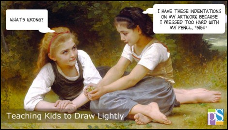 A couple of tips for teaching kids to draw lightly.