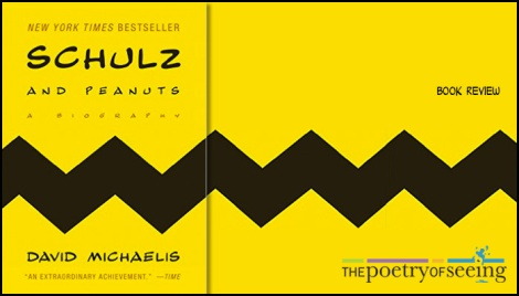 Schulz and Peanuts: A book review -- Thoughts and Quotes