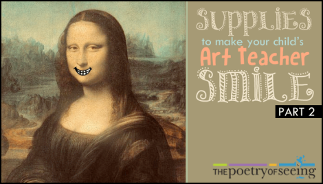 Unusual Supplies to Make Your Child's Art Teacher Smile (Part 2)